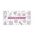 mission statement outline banner vector image vector image