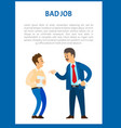 bad job unsatisfied boss claiming worker vector image vector image