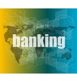 banking word on touch screen modern virtual vector image vector image