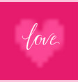 pink heart and love inscription background vector image vector image