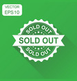 sold out rubber stamp icon business concept sold vector image
