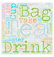 Take the Tea Bag Out text background wordcloud vector image vector image