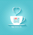valentines day coffee cup design background vector image vector image