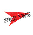 free time rubber stamp vector image vector image