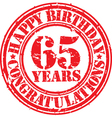 Happy birthday 65 years grunge rubber stamp vector image vector image