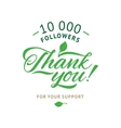 Thank you 10 000 followers card ecology vector image vector image