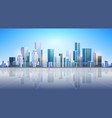 big modern city building skyscraper panoramic view vector image
