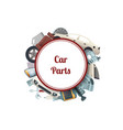car parts circle with place for text vector image vector image