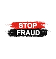 Stop fraud grunge sign vector image vector image