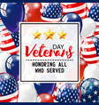 veterans day honoring all who served usa flag vector image