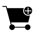 add items to shopping cart silhouette icon vector image vector image