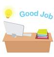 office desk with computer and working good job vector image vector image