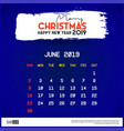 2019 june calendar template merry christmas and vector image