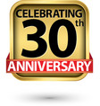 celebrating 30th years anniversary gold label vector image vector image