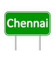 Chennai road sign vector image vector image