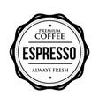 coffee espresso vintage stamp vector image vector image