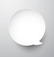 Paper white round speech bubble vector image vector image