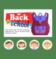 backpack and pupils back to school bag vector image
