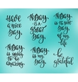 Positive life inspiration quotes lettering set vector image