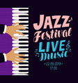 jazz festival poster live music concert concept vector image vector image