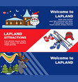lapland tourist travel and famous tourist culture vector image vector image