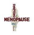menopause symptoms text background word cloud vector image vector image