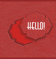 hello old fashioned red label background vector image vector image
