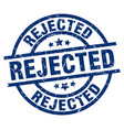rejected blue round grunge stamp vector image vector image