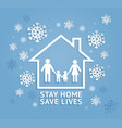 stay home save lives paper cut style vector image