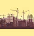 buildings under construction in process urban vector image vector image