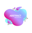 abstract colorful liquid shape vector image vector image