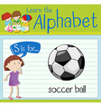 Flashcard letter S is for soccer ball vector image vector image