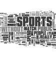 a casual bystander s view of sports text word vector image vector image