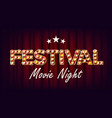 festival movie night banner retro cinema vector image