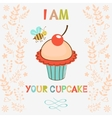 I am your cupcake vector image