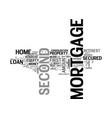 why second mortgage text word cloud concept vector image vector image