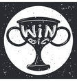 Grunge Win Cup Symbol Icon Concept on Stylish vector image vector image