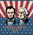 happy presidents day abraham lincoln and george vector image vector image