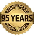 95 years anniversary golden label with ribbons vector image vector image