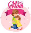 a best mom icon vector image
