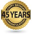 happy birthday 45 years gold label