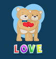 love bears hugging poster vector image vector image