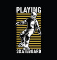 playing skate board vector image