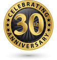 celebrating 30th anniversary gold label vector image