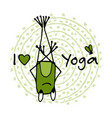 funny yoga frog sketch for your design vector image