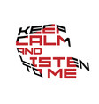 keep calm motivation quote red and black colors vector image