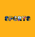 sports concept word art vector image vector image