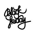 black friday lettering black friday calligraphy vector image vector image