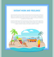 distant work and freelance poster freelancer woman vector image vector image