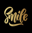 smile lettering motivation phrase for poster card vector image vector image